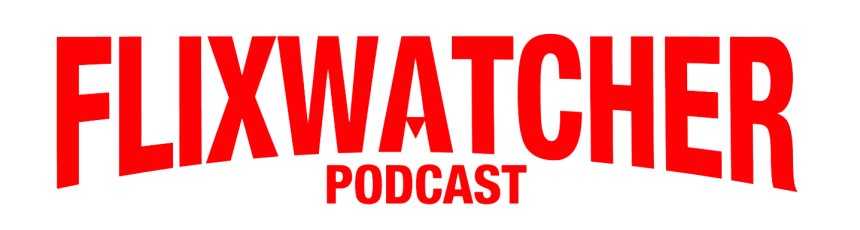 FlixWatcher Podcast